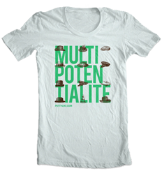 Multipotentialite Shirts
